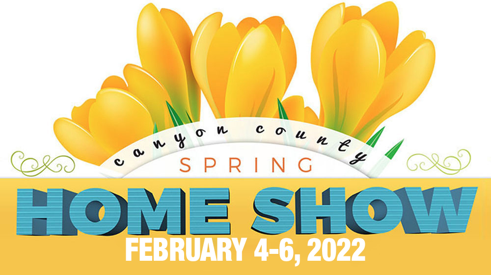 Canyon County Christmas Show 2020 24th Annual Canyon County Spring Home Show presented by Spectra